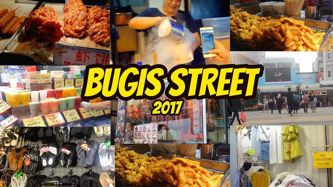 Bugis Street Singapore Streetfood 2017 Youtube