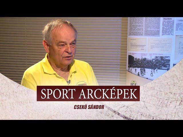 SPORT ARCKÉPEK - VENDÉG: CSEKŐ SÁNDOR