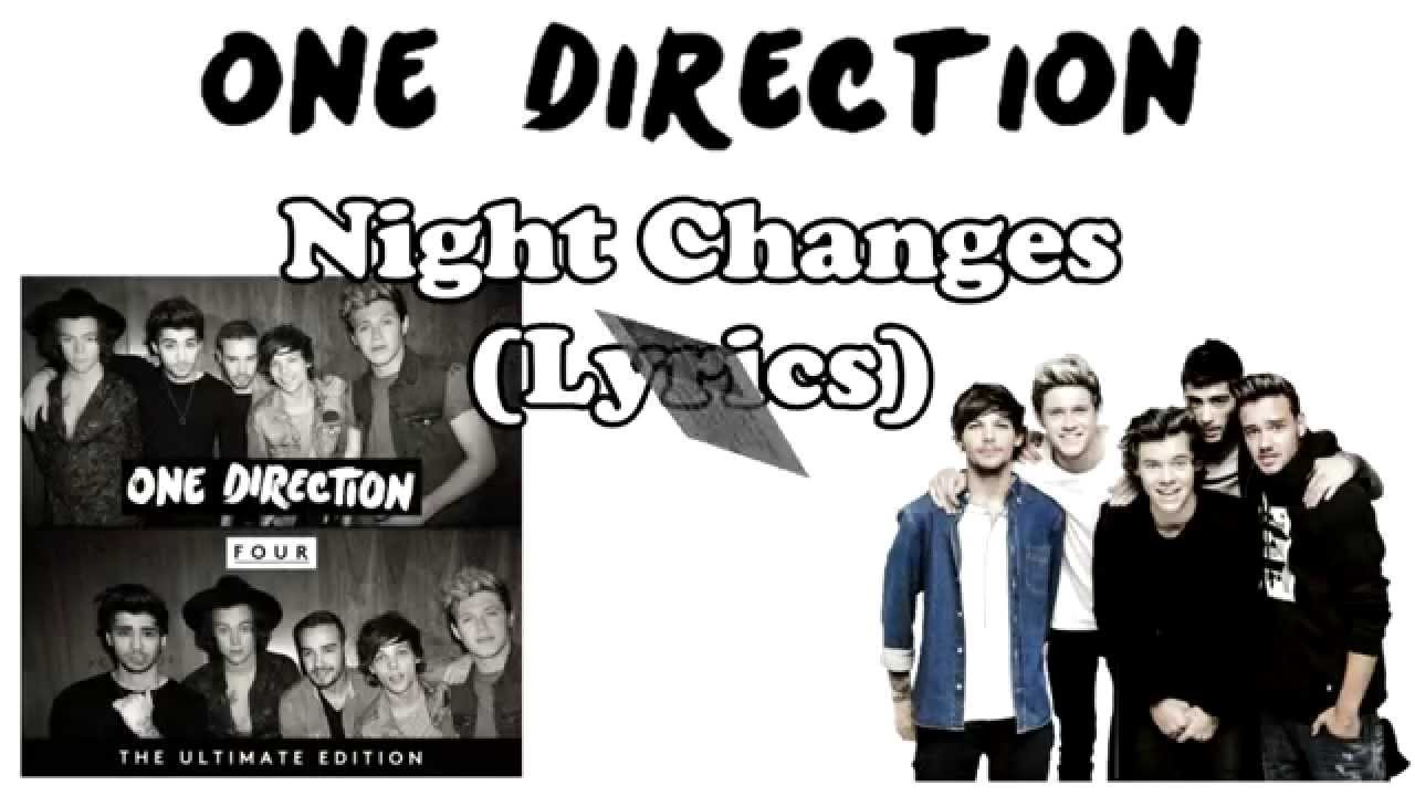 One Direction - Night Changes ( LYRICS ) HD - YouTube