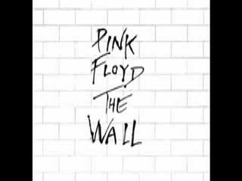 (11) THE WALL: Pink Floyd - Don't Leave Me Now