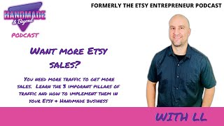 Want more Etsy Sales?  Well, you need more traffic - Let's talk about how to get some!