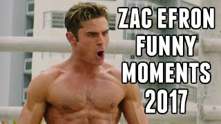 Zac Efron Funny Moments 2017 Baywatch