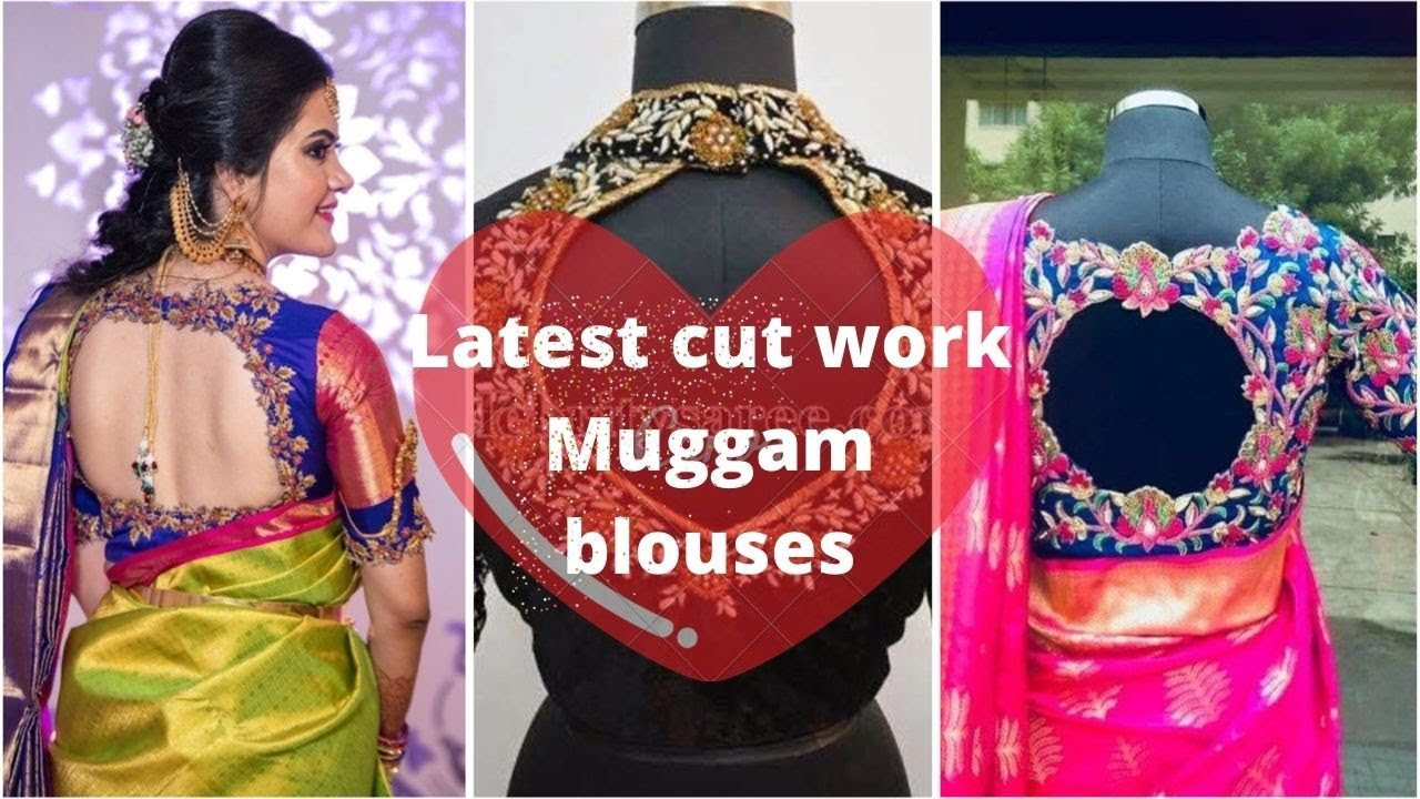 Download cut work muggam blouses |Latest cut work blouse designs| Indian Fashion Trends