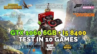 Intel I5 8400 GTX 1060 6GB Test In 10 Games