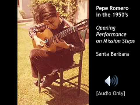 Pepe Romero's Opening Performance, 1950's in Santa Barbara on Mission Steps