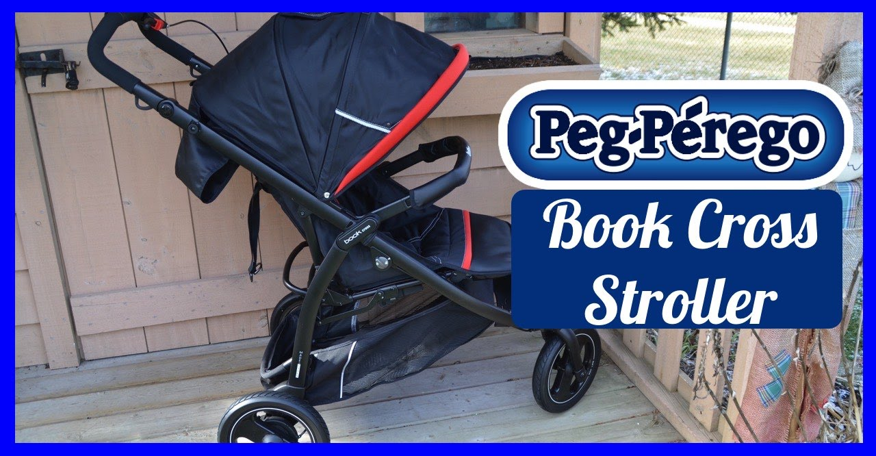 Poussette Peg Perego Trio Cross Review Peg Perego Book Cross Stroller