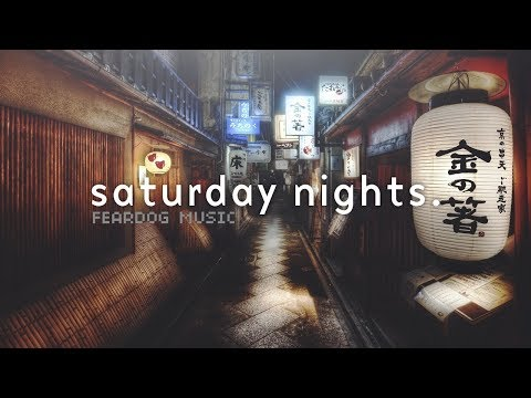 saturday nights. [lo-fi hip hop / jazzhop chill beats mix] /study/relax music\ (Chillhop mix) 2017