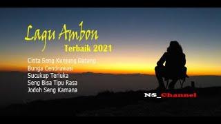 Download lagu Lagu Ambon Terbaru 2021 _ Nusa Seram Channel