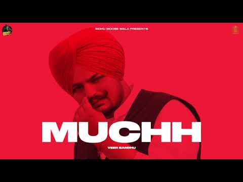 MUCHH (Official Video) Veer Sandhu | Sidhu Moose Wala | Latest Punjabi Songs 2020