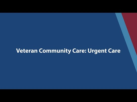 Veteran Community Care: Urgent Care