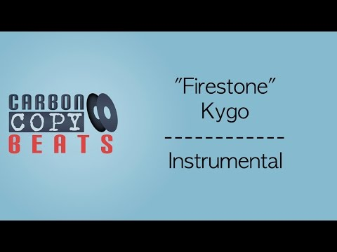 Firestone - Instrumental / Karaoke (In The Style Of Kygo)