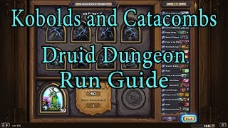 Hearthstone: Kobolds and Catacombs Druid Dungeon Run Guide