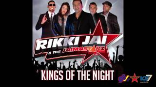 Rikki Jai & The Jaimastarz - Kings Of The Night