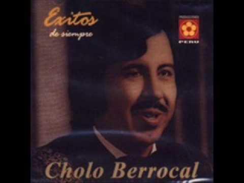Cholo Berrocal - Mi Tristeza