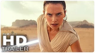 STAR WARS 9: THE RISE OF SKYWALKER Trailer (2019)