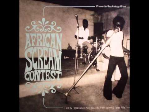 African Scream Contest: Raw & Psychedelic Afro Sounds From B