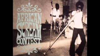 african scream contest raw psychedelic afro sounds from benin togo 70s full album