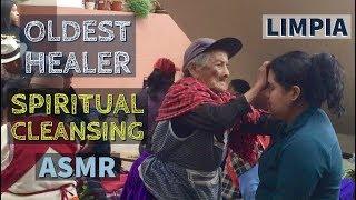 Spiritual Cleansing by Mama Rosita the Oldest Healer (Limpia Espiritual), ASMR in Ecuador