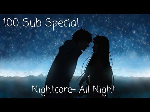 Nightcore- All Night (Lyrics)