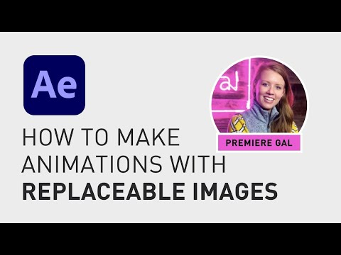 How to make animations with replaceable images
