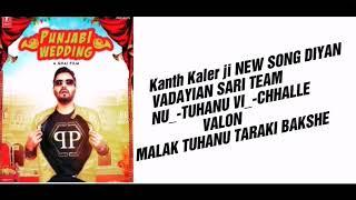 New SONG-CONGRATULATION_-KANTH KALER Ji_-NEW SONG- PUNJABI WEDING_MUBARKAN JI SABNU_-CHHALLE VALON--