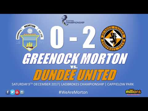 Match Highlights: Morton 0-2 Dundee United (Saturday 9 December 2017)