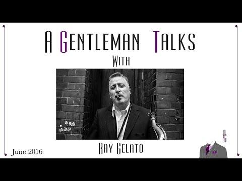 A Gentleman Talks with Ray Gelato -  June 2016
