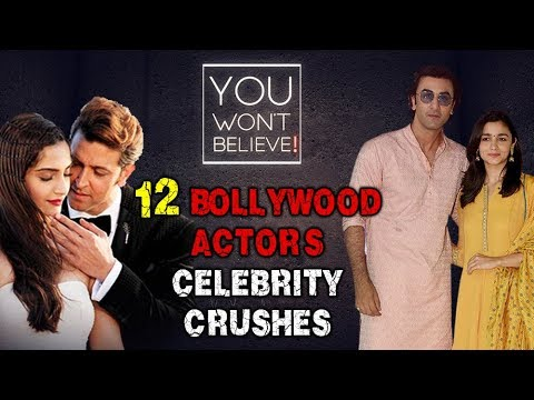 12 Bollywood Actor's Celebrity Crushes | Salman, Hrithik, Ranbir, Alia, Sonam | You Won't Beleive