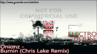 Onionz - Burnin (Chris Lake Remix)