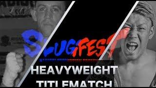 5月7日 SLUGFEST 東洋太平洋&WBOアジアパシフィックヘビー級タイトルマ...