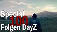 100 FOLGEN DAYZ » Vengaard Special « Vielen Dank!
