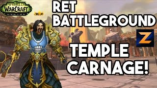 Ret Paladin Battleground - Temple of Kotmogu Carnage - WoW Legion 7.1 PvP - 881 iLvL - Zukon