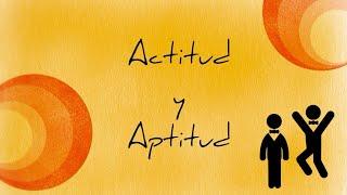 ¿Qué es aptitud y actitud?
