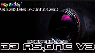 House Musik Nonstop Terbaru 2015 DJ AS One Batam Island Presents