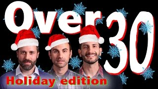 Over 30 Holiday Edition