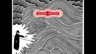 Thom Yorke - The Eraser Prt. 1