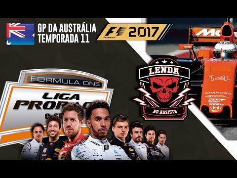 FORMULA 1 2017 AO VIVO - GP DA AUSTRALIA - PS4 LENDA - NARRAÇÃO LUIS COURA - LIGA PRORACE E-SPORTS