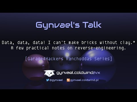 Gynvael's [EN] Talk: Practical RE tips (Ranchoddas Series 2)