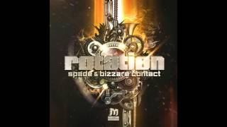 Bizzare Contact & Spade - Rotation ᴴᴰ