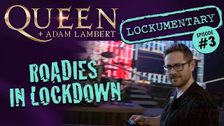"Queen + Adam Lambert - Roadies in Lockdown (Episode 3): ""About Roger and that scuba mask"""