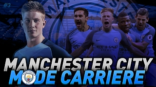FIFA 17 - CARRIERE MANAGER - MANCHESTER CITY #3 - LE DERBY MANCUNIEN !!