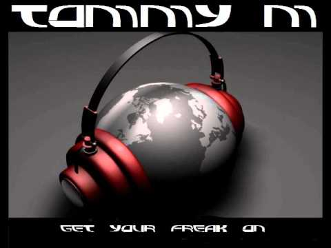 Tommy M   Get Your Freak On Remix