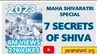 7 Secret of Shiva  शिव, महा शिव, परम शिव का रह्श्य part 1 by Bapuji