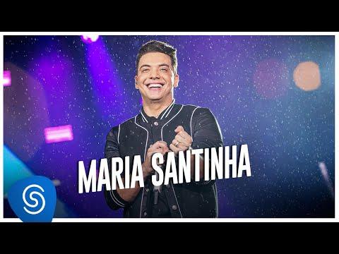 Wesley Safadão – Maria Santinha (Letra)