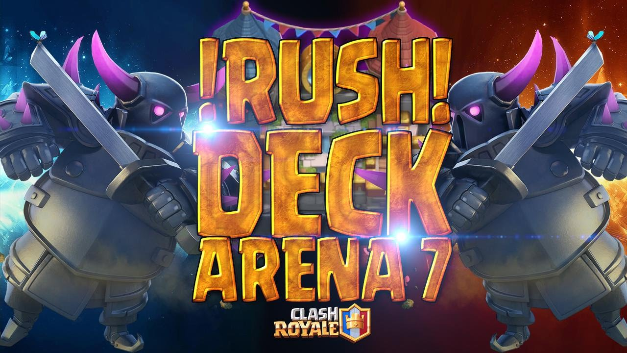 Clash royale meilleur deck rush arene 7 deck rush for Clash royale meilleur deck arene 7
