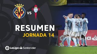 Resumen de Villarreal CF vs RC Celta (1-3)
