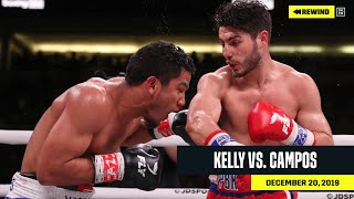 FULL FIGHT | Josh Kelly vs. Winston Campos (DAZN REWIND)