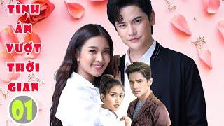 Phim Bộ Thái Lan   TÌNH ÁN VƯỢT THỜI GIAN - Tập 1   Phim Ngôn Tình Xuyên Không Hay Nhất 2021