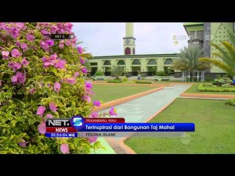 Pesona Islami Keindahan Masjid An Nur di Pekanbaru Riau - NET5