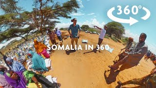 SOMALIA 360 VIDEO #LOVEARMY